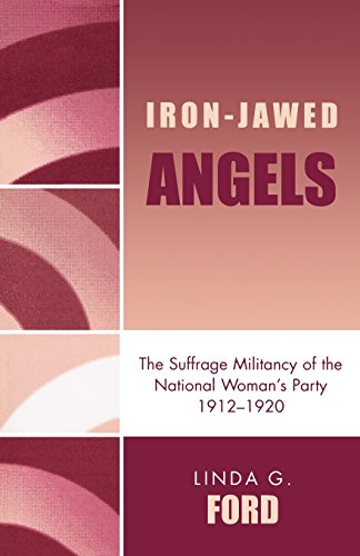 Iron-Jawed Angels - Linda G. Ford