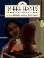 In Her Hands: The Story of Sculptor Augusta Savage