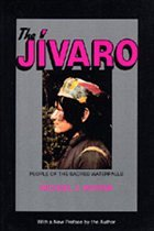 The Jivaro: People of the Sacred Waterfalls - Harner, Michael