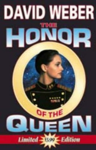 The Honor of the Queen (Honor Harrington #2) - David Weber