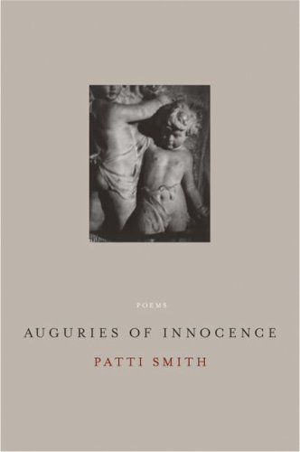 Auguries of Innocence: Poems - Patti Smith
