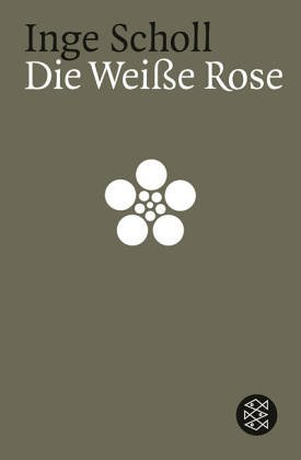 Die Weisse Rose (German and English Edition) - Inge Scholl