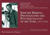 Edward Bibring Photographs the Psychoanalysts of His Time, 1932-1938 - Gifford, Sanford / Jacobs, Daniel / Goldman, Vivien
