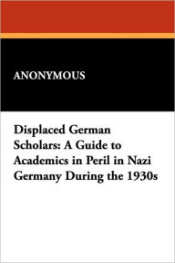 Displaced German Scholars - Anonymous