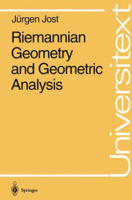 Riemannian Geometry, Geometric Analysis - Jürgen Jost