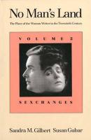 No Man's Land: The Place of the Woman Writer in the Twentieth Century, Volume 2: Sexchanges