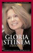 Gloria Steinem: A Biography
