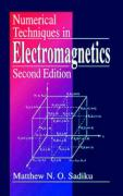 Numerical Techniques in Electromagnetics, Second Edition - Sadiku, Matthew N. O.; Sadiku, Mathew N. O.